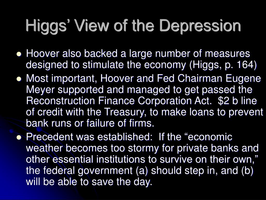 Higgs' View of the Depression
