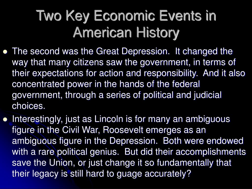 Two Key Economic Events in American History