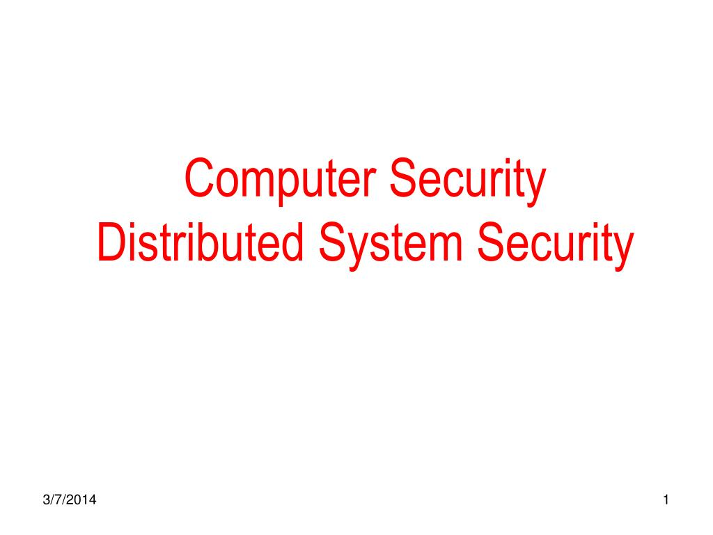 computer security distributed system security l.
