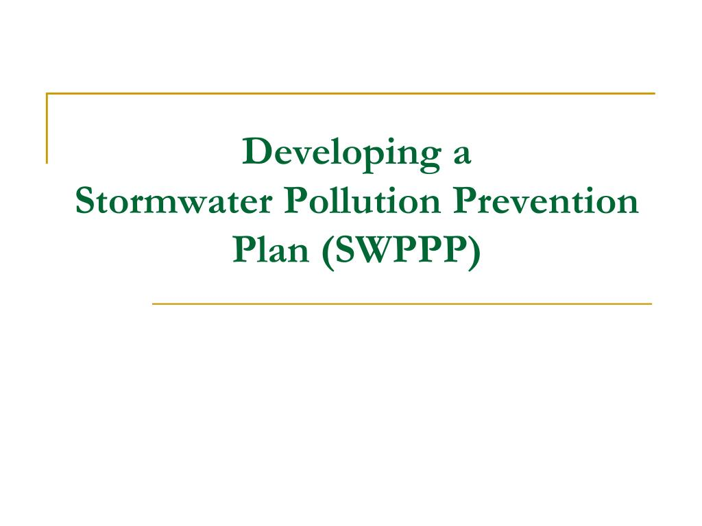 developing a stormwater pollution prevention plan swppp l.