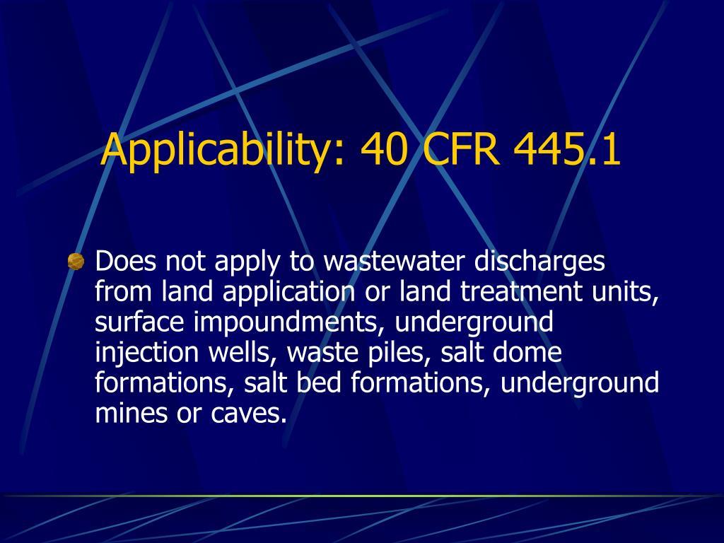 Applicability: 40 CFR 445.1