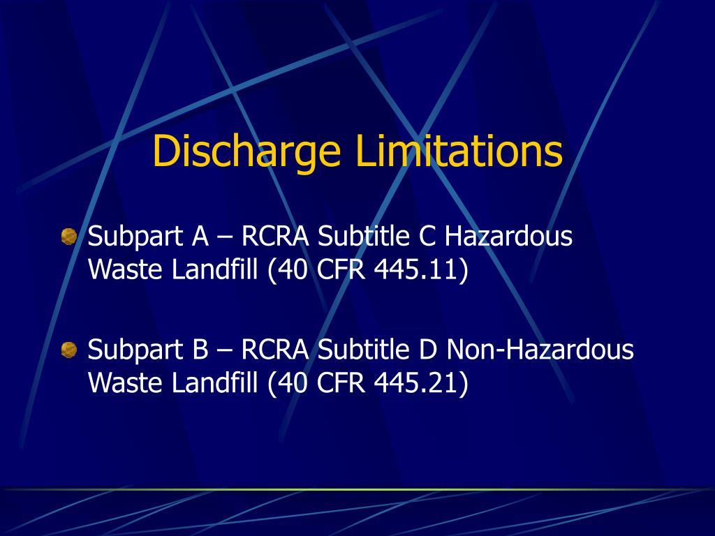 Discharge Limitations