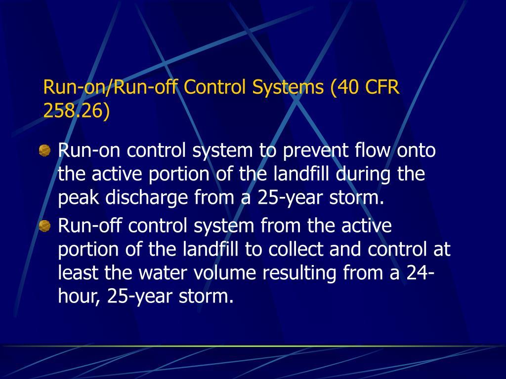 Run-on/Run-off Control Systems (40 CFR 258.26)