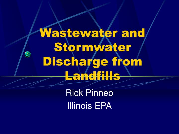 Wastewater and stormwater discharge from landfills