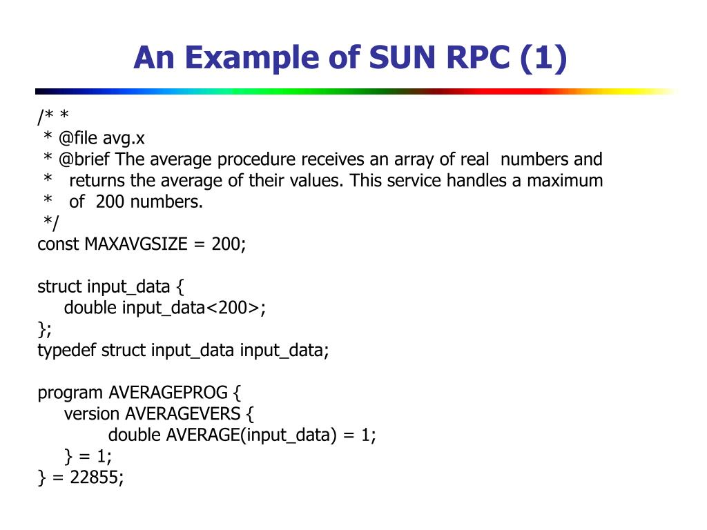 An Example of SUN RPC (1)