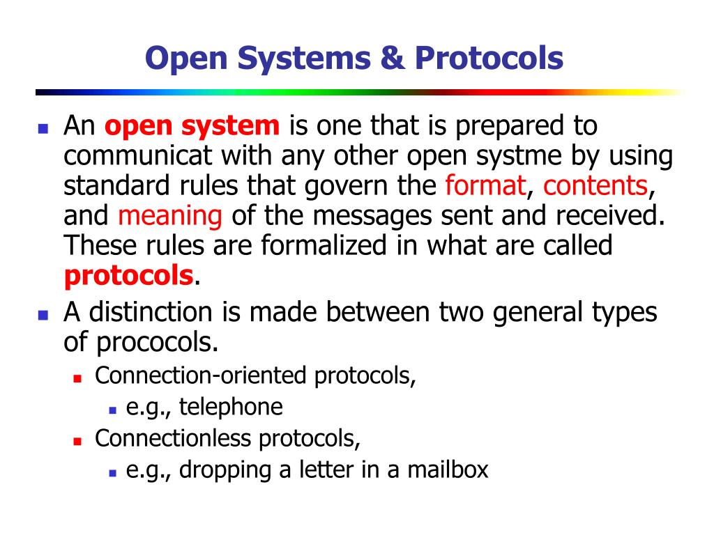 Open Systems & Protocols