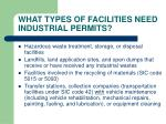 what types of facilities need industrial permits