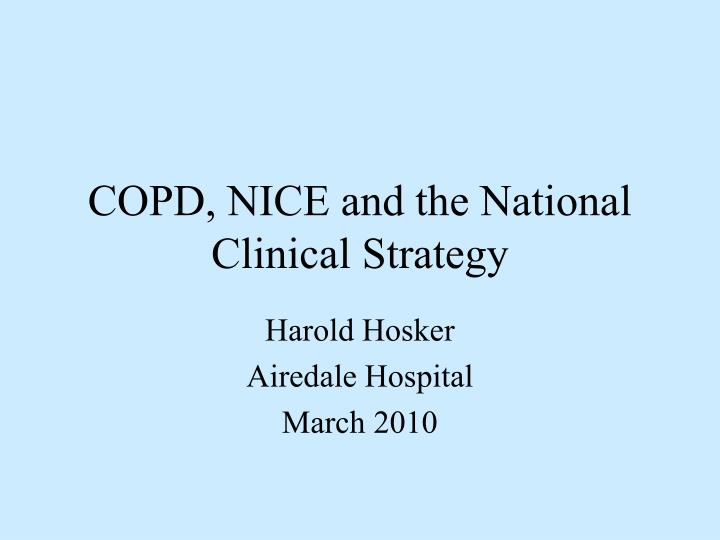 Copd nice and the national clinical strategy