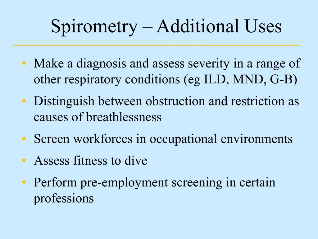 Spirometry – Additional Uses
