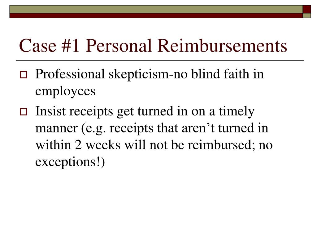Case #1 Personal Reimbursements