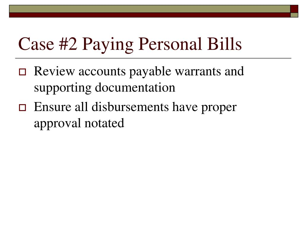 Case #2 Paying Personal Bills