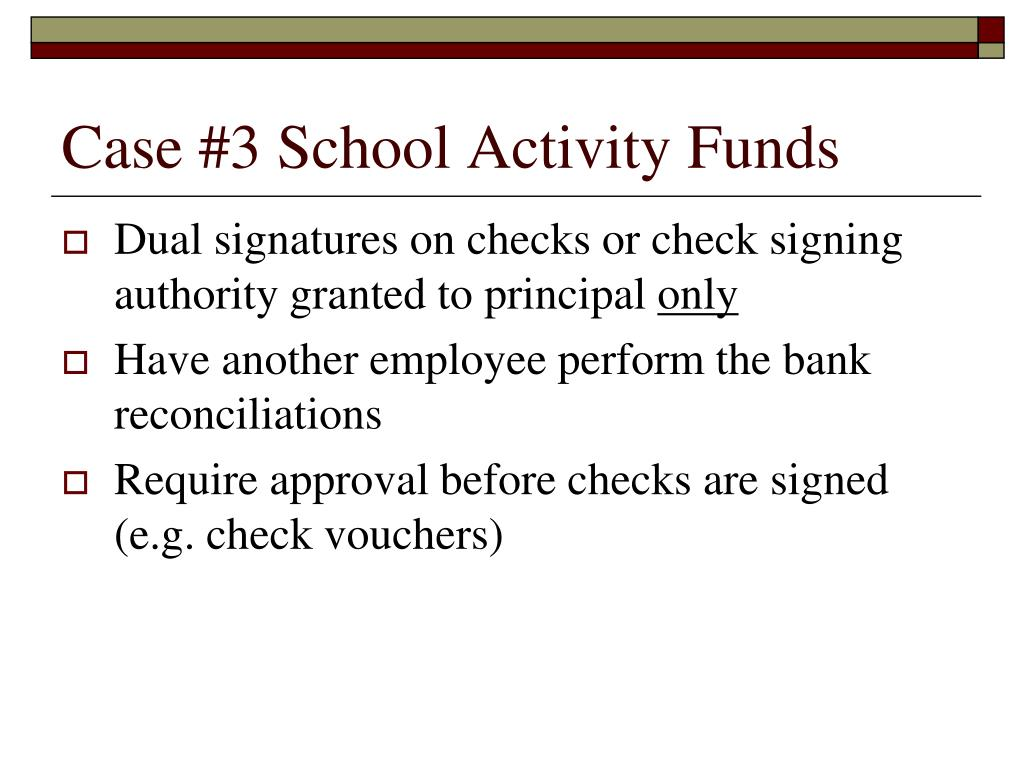 Case #3 School Activity Funds