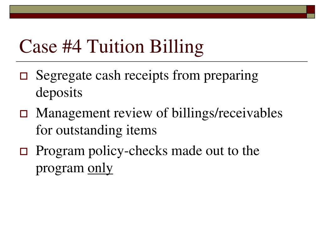 Case #4 Tuition Billing