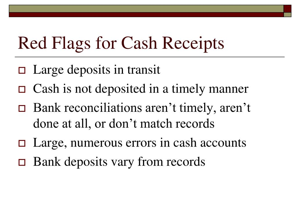 Red Flags for Cash Receipts