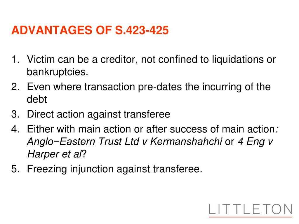 ADVANTAGES OF S.423-425