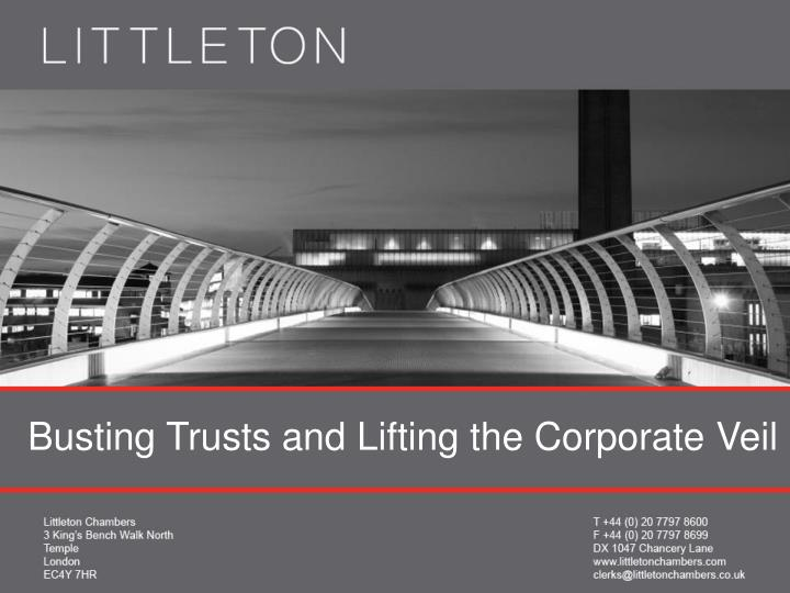 Busting Trusts and Lifting the Corporate Veil