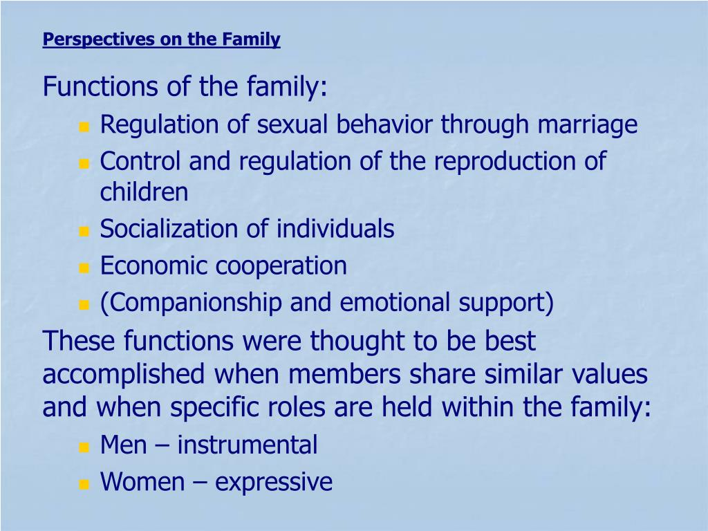 Functions of the family: