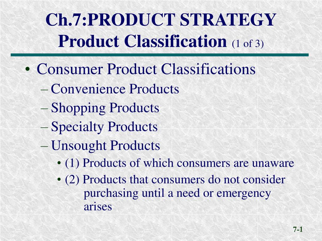 Ppt Ch 7 Product Strategy Product Classification 1 Of 3