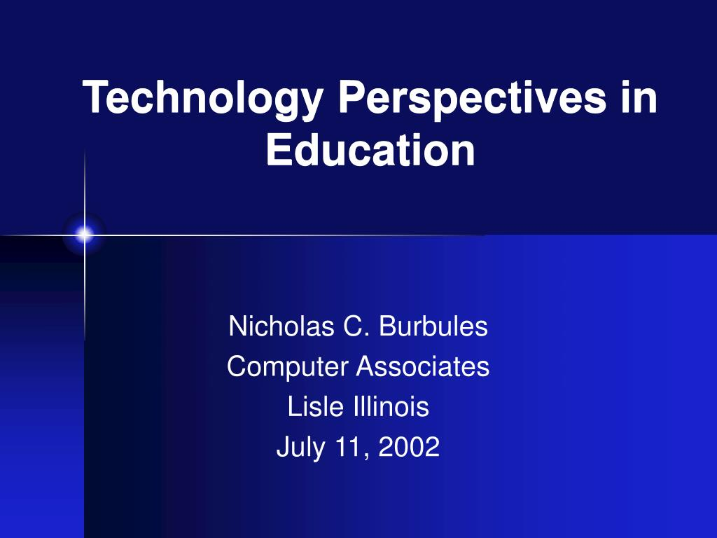 technology perspectives in education l.