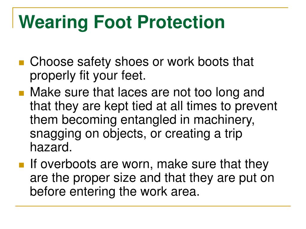 Wearing Foot Protection