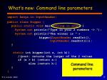 what s new command line parameters