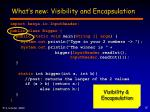 what s new visibility and encapsulation