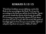romans 8 12 15