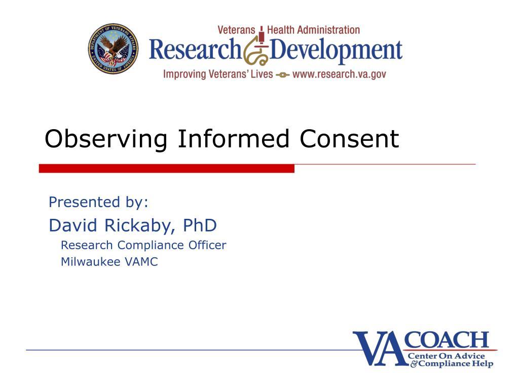 Observing Informed Consent