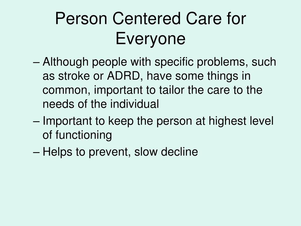Person Centered Care for Everyone