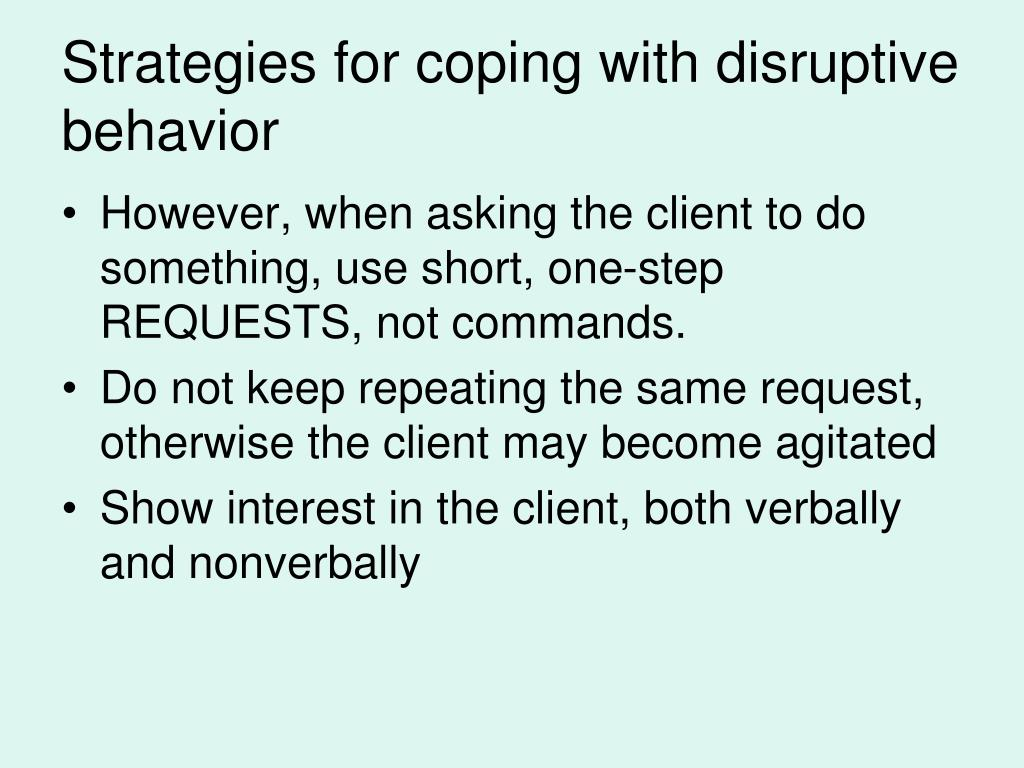 Strategies for coping with disruptive behavior