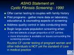 ashg statement on cystic fibrosis screening 1990