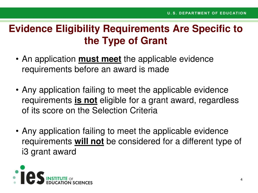 Evidence Eligibility Requirements Are Specific to the Type of Grant