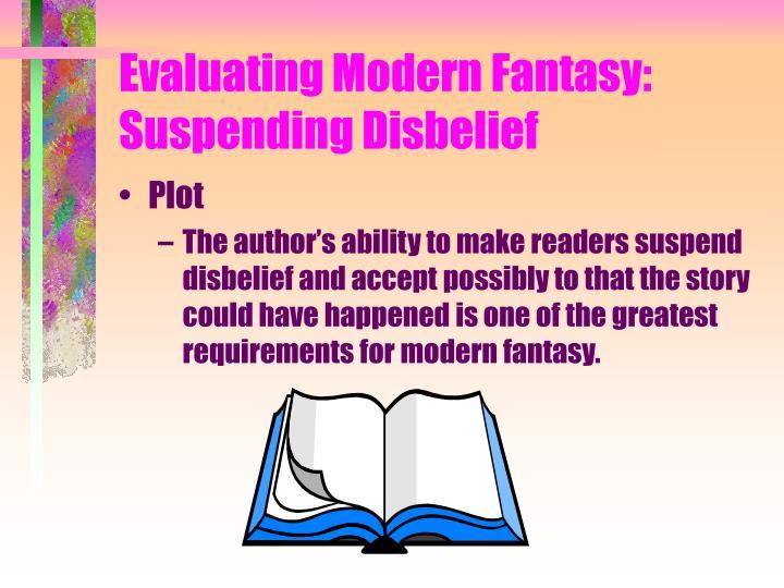 Evaluating modern fantasy suspending disbelief