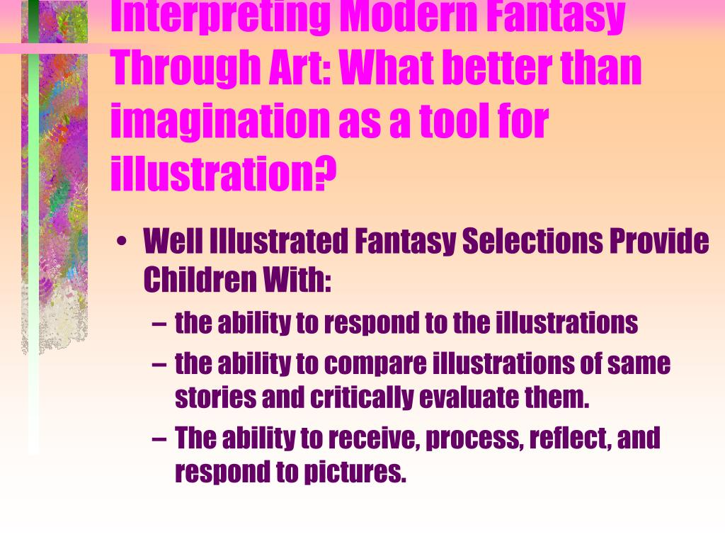 Interpreting Modern Fantasy Through Art: What better than imagination as a tool for illustration?