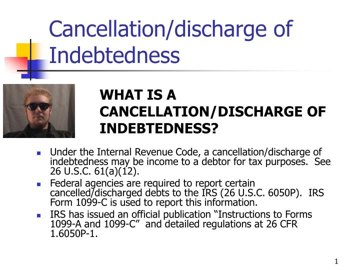 Cancellation discharge of indebtedness