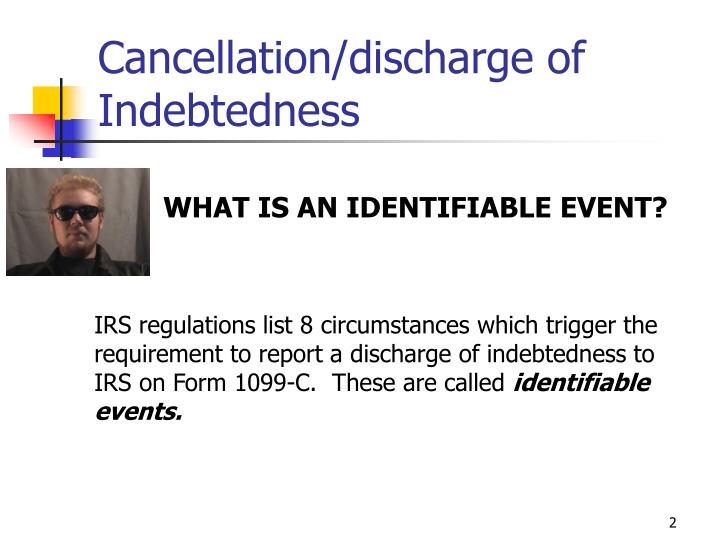 Cancellation discharge of indebtedness2