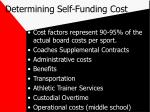 determining self funding cost