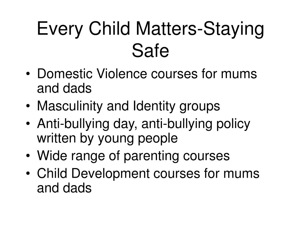 Every Child Matters-Staying Safe