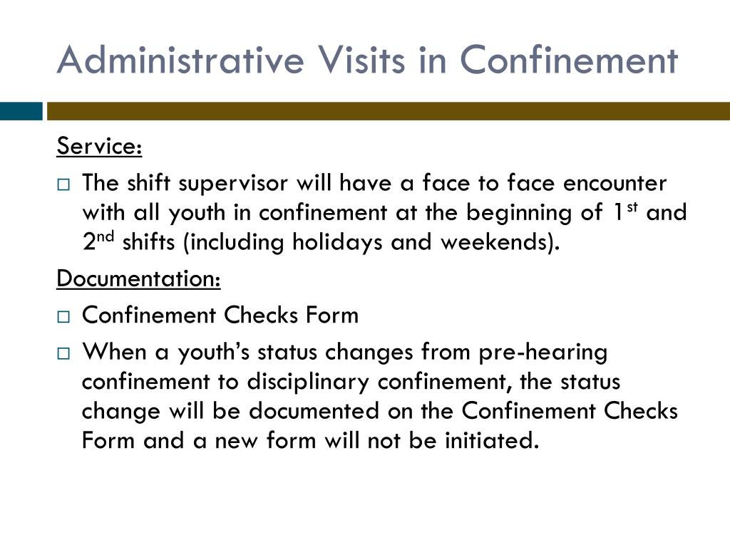 Administrative Visits in Confinement