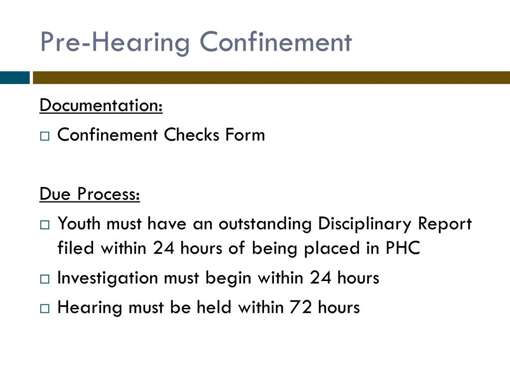 Pre-Hearing Confinement