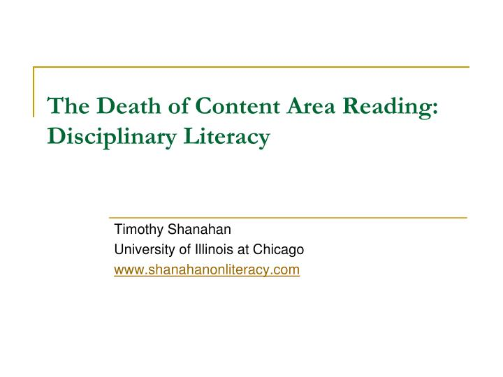 the death of content area reading disciplinary literacy n.