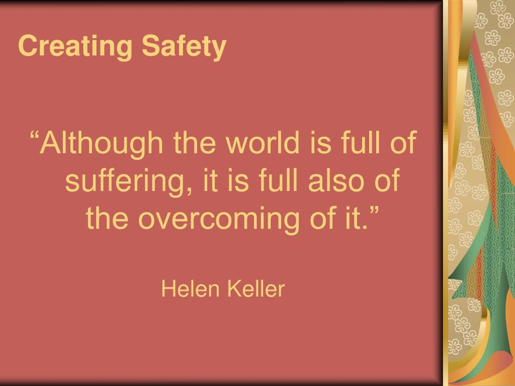 Creating Safety