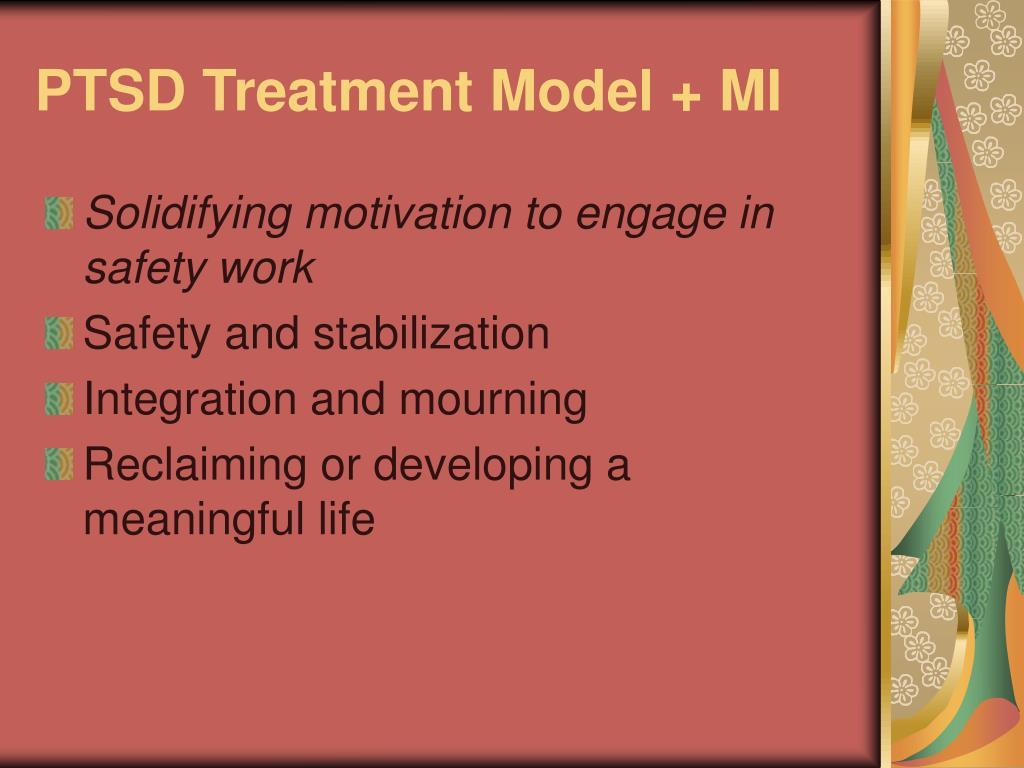 PTSD Treatment Model + MI