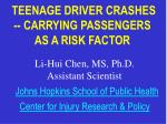 teenage driver crashes carrying passengers as a risk factor