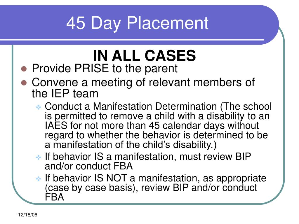 45 Day Placement