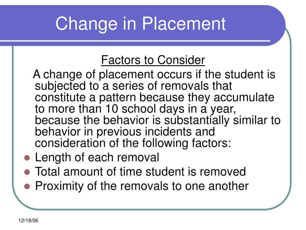 Change in Placement