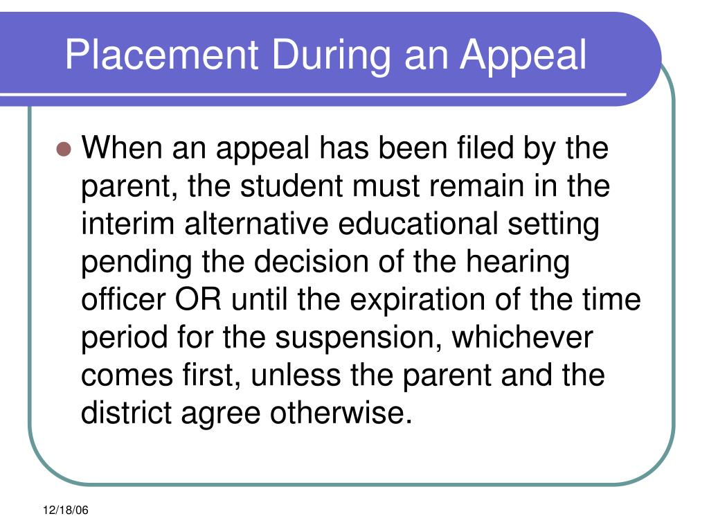 Placement During an Appeal