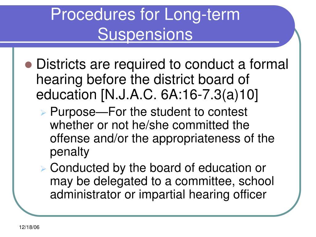 Procedures for Long-term Suspensions
