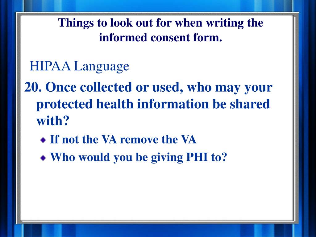 Things to look out for when writing the informed consent form.