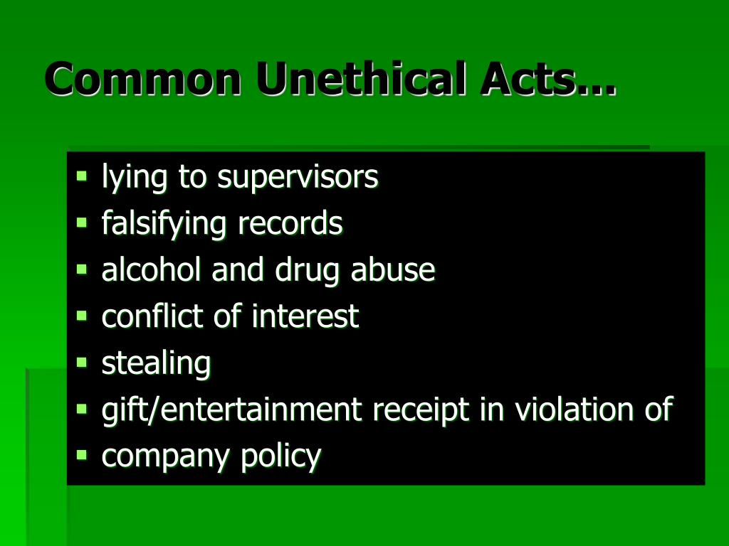 Common Unethical Acts...